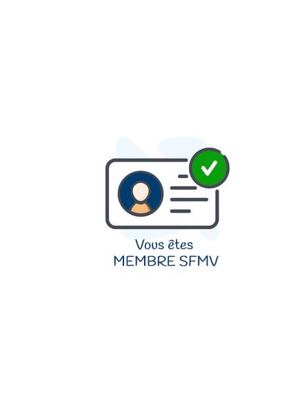 Vous êtes Membre SFMV